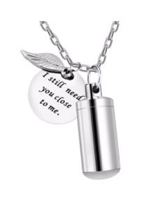 I Still Need You Cylinder - Stainless Steel Cremation Ashes Urn Jewellery Pendant